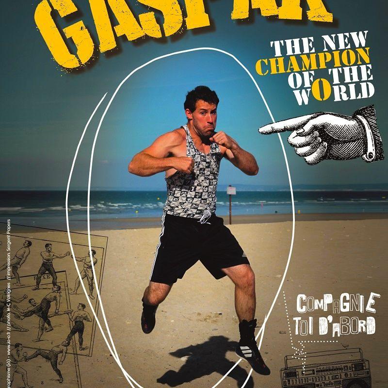 Gaspar – Cie Toi d'abord – 24 Février 2018
