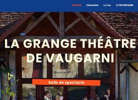 La Grange Théâtre de Vaugarni